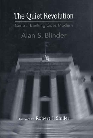 The Quiet Revolution: Central Banking Goes Modern
