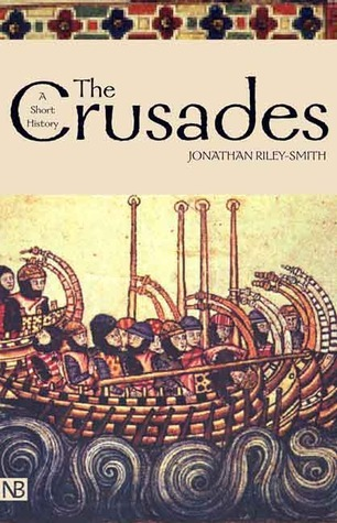 The Crusades: A History (Yale Nota Bene)