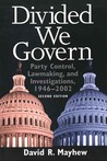 Divided We Govern: Party Control, Lawmaking, And Investigations, 1946-2002