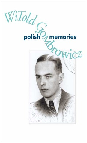 Polish Memories by Witold Gombrowicz