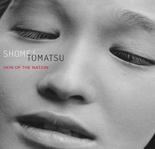 Shomei Tomatsu: Skin of the Nation