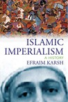 Islamic Imperialism: A History