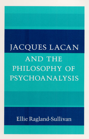 Jacques lacan philosophy psychoanalysis and sexuality