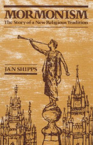 Mormonism by Jan Shipps