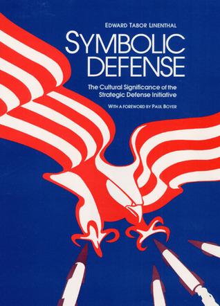 symbolic-defense-the-cultural-significance-of-the-strategic-defense-initiative