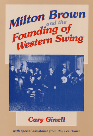 milton-brown-and-the-founding-of-western-swing