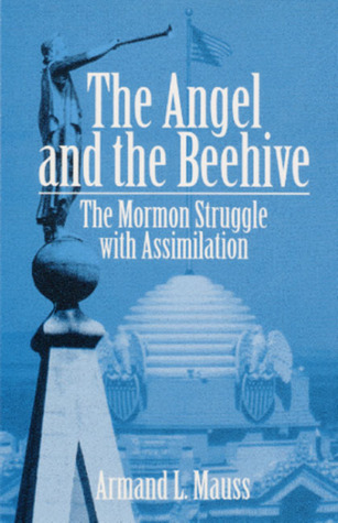 The Angel and Beehive: The Mormon Struggle with Assimilation