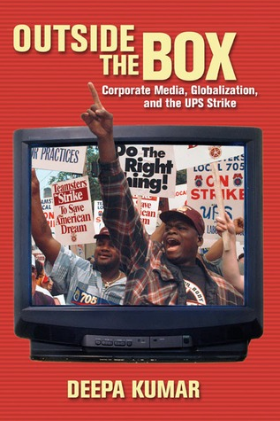 outside-the-box-corporate-media-globalization-and-the-ups-strike