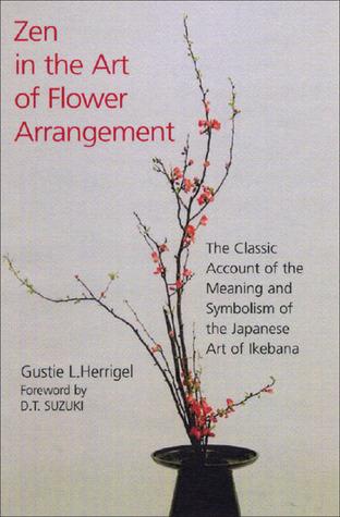 Zen In The Art Of Flower Arrangement Classic Account