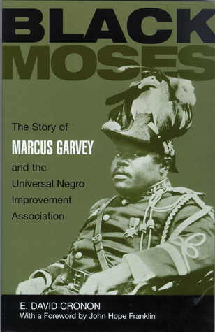 black-moses-the-story-of-marcus-garvey-and-the-universal-negro-improvement-association