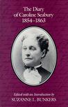 The Diary of Caroline Seabury, 1854-1863 by Caroline Seabury