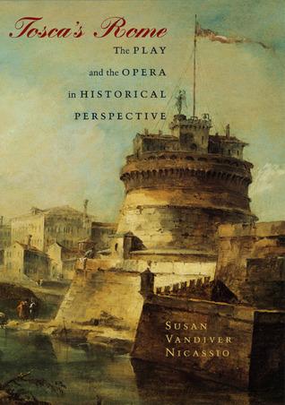 Tosca's Rome by Susan Vandiver Nicassio