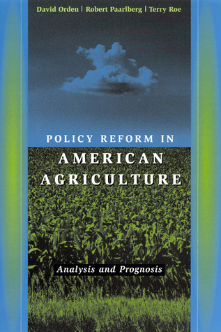 policy-reform-in-american-agriculture-analysis-and-prognosis