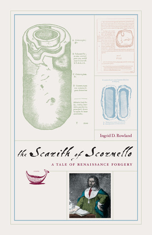 The Scarith of Scornello by Ingrid D. Rowland