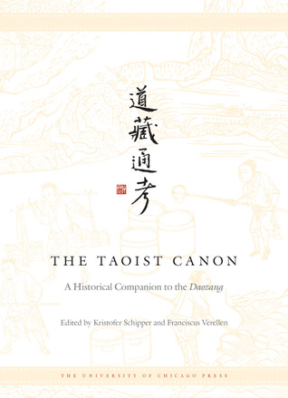 The Taoist Canon: A Historical Companion to the Daozang
