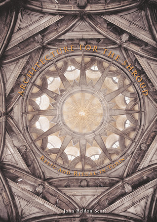 Architecture for the Shroud: Relic and Ritual in Turin