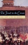 The Jewel in the Crown (The Raj Quartet, #1)