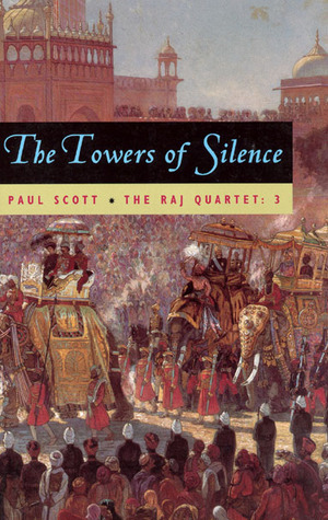 The Towers of Silence by Paul Scott