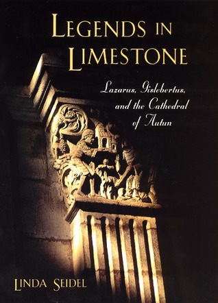 Legends in Limestone by Linda Seidel