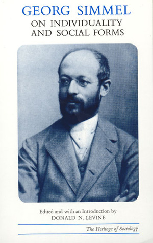 On Individuality and Social Forms by Georg Simmel
