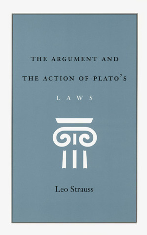 the-argument-and-the-action-of-plato-s-laws