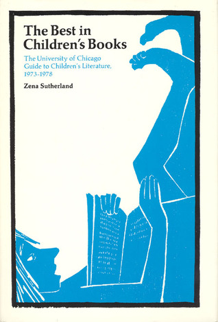The Best in Children's Books: The University of Chicago Guide to Children's Literature, 1973-78