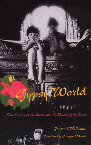 gypsy-world-the-silence-of-the-living-and-the-voices-of-the-dead