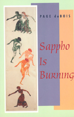 Sappho Is Burning by Page duBois