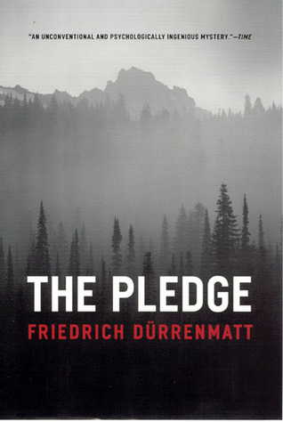 The Pledge by Friedrich Dürrenmatt