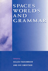Spaces, Worlds, and Grammar
