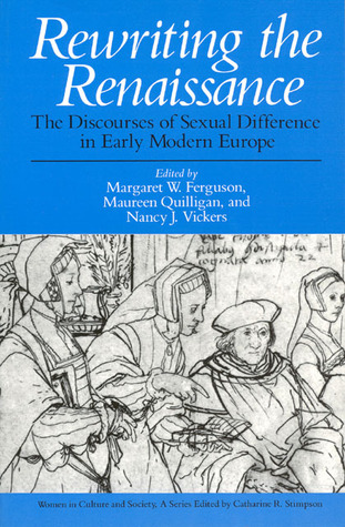 Rewriting the Renaissance: The Discourses of Sexual Difference in Early Modern Europe Download Free PDF