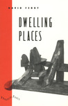 Dwelling Places: Poems and Translations