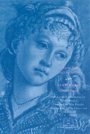 Floridoro: A Chivalric Romance                  (The Other Voice in Early Modern Europe: The Chicago Series)
