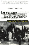 Teenage Wasteland: Suburbia's Dead End Kids