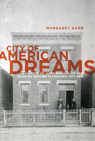 City of American Dreams by Margaret Garb