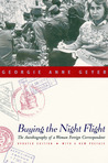 Buying the Night Flight: The Autobiography of a Woman Foreign Correspondent (Updated Edition)