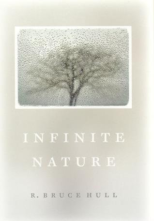 Infinite Nature by R. Bruce Hull