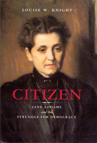 citizen-jane-addams-and-the-struggle-for-democracy