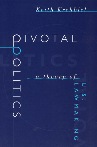 Pivotal Politics: A Theory of U.S. Lawmaking