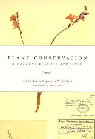 Plant Conservation: A Natural History Approach