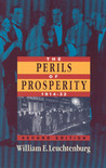 The Perils of Prosperity, 1914-1932