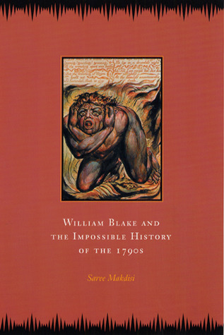 William Blake and the Impossible History...
