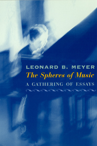 The Spheres of Music: A Gathering of Essays