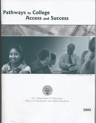 Pathways to College: Access and Success