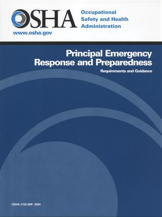 Principal Emergency Response and Preparedness: Requirements and Guidance