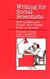 Writing for Social Scientists: How to Start and Finish Your Thesis, Book, or Article