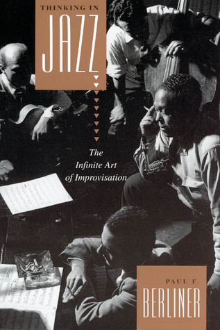 thinking-in-jazz-the-infinite-art-of-improvisation