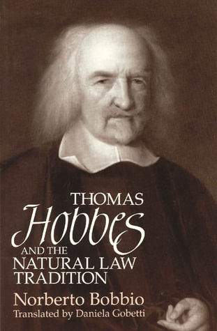 Thomas Hobbes and the Natural Law Tradition by Norberto Bobbio