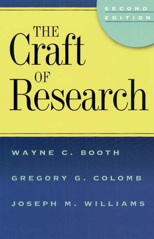 The Craft of Research by Wayne C. Booth