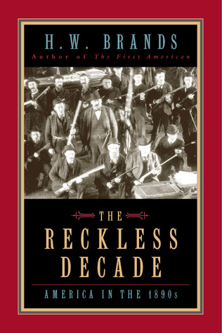 The Reckless Decade by H.W. Brands